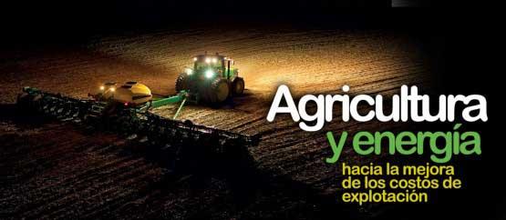 Esta tarde, Agricultura y Energía: cómo mejorar los costes de explotación