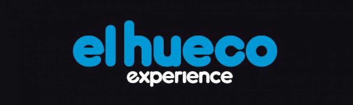 El Hueco pone en marcha 'El Hueco Experience', para que puedas conocernos en profundidad